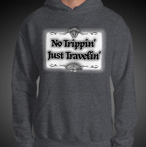 No Trippin' Just Travelin' Travel Hoodie Mens Authentic Quality Hoodies Men Hoods - Travell Well