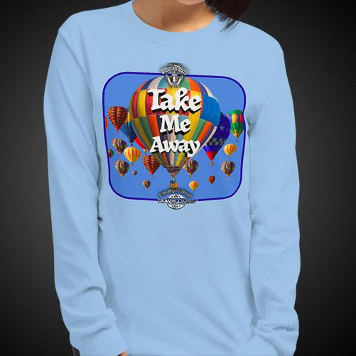 Take Me Away Tee Girls Long Sleeve Shirt Authentic Quality Womens Shirts - Travell Well