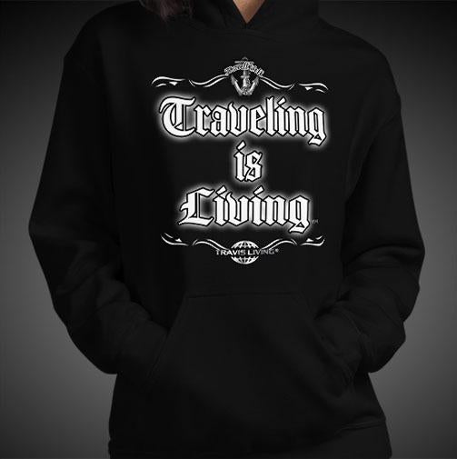 Traveling is Living Travel Hoodie Girls Authentic Quality Hoodies Women Hoods