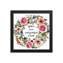 Load image into Gallery viewer, Gather Hear Framed Floral