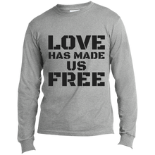 Load image into Gallery viewer, 'Love Has Made Us Free' Long Sleeve T-Shirt