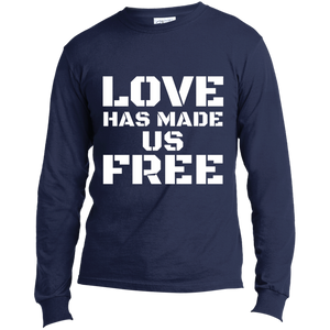 'Love Has Made Us Free' Long Sleeve T-Shirt