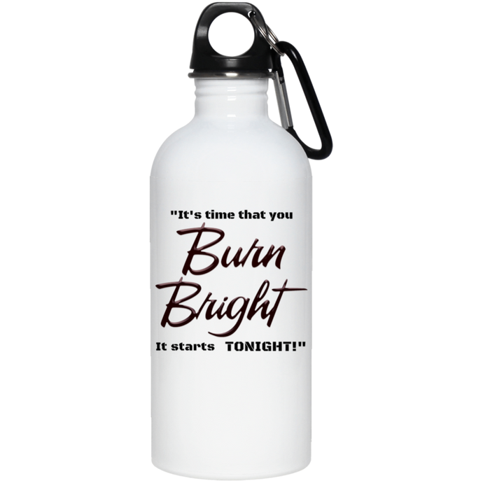 Burn Bright 20 oz. Stainless Steel Water Bottles