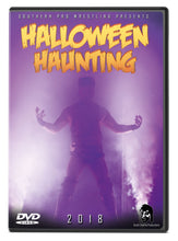 Load image into Gallery viewer, SPW Halloween Haunting 2018 DVD