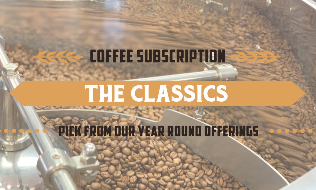 Classics Coffee Subscription