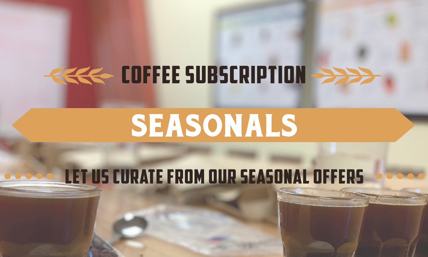 Seasonals Coffee Subscription