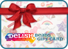 Delish Beads Gift Card - Give the gift of Delish Beads to the ones you love!