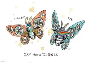 'Gay Moth Drones' Art Print
