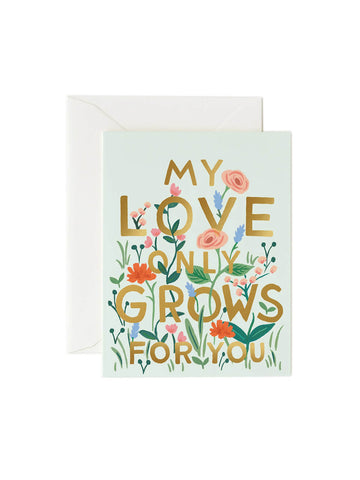 Rifle Paper Co my love only grows for you card