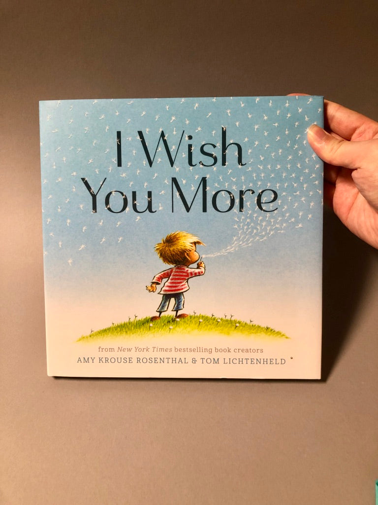 I Wish You More Childrens Book
