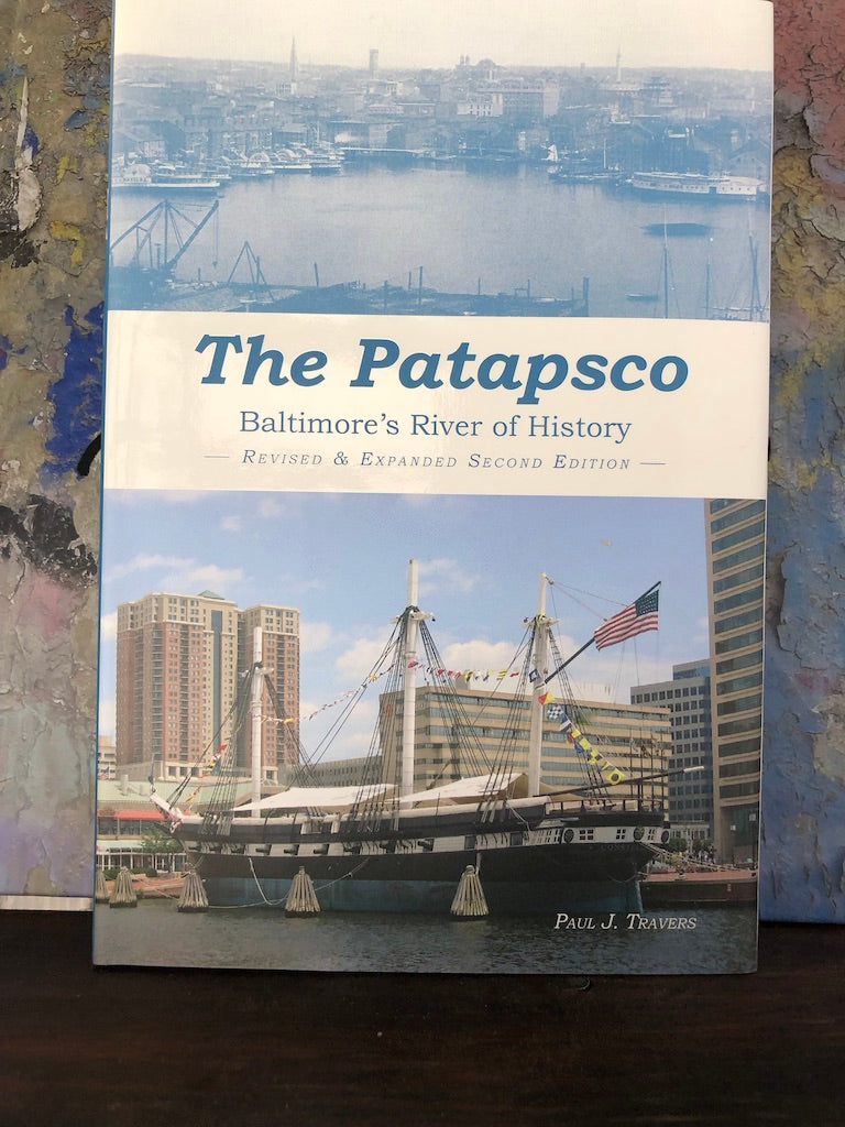 The Patapsco: Baltimore's River of History