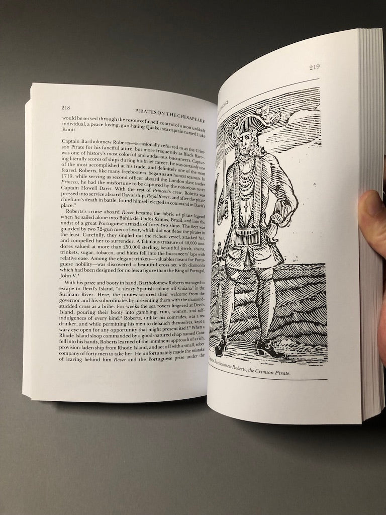 Pirates on the Chesapeake: Being a True History of Pirates, Picaroons, and Raiders on the Chesapeake Bay, 1610-1807