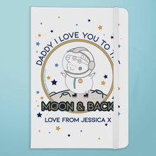 Peppa Pig™ Daddy Moon & Back A5 Notebook - Cordelia's House of Treasures