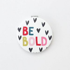 Caroline Gardner Be Bold Compact Mirror - Cordelia's House of Treasures