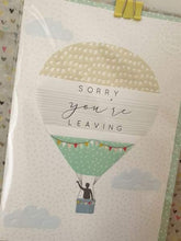 sorry you are leaving card - Cordelia's House of Treasures