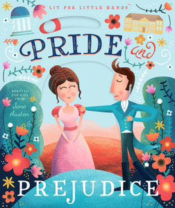 Pride and Prejudice Familius, LLC - Lit for Little Hands:
