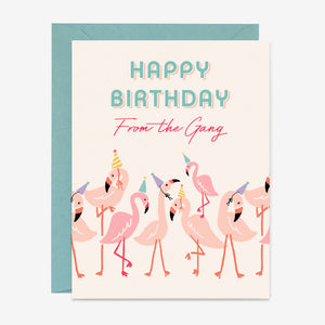 Paper Pony Co. - Flamingo Gang Birthday Card