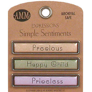 Simple Sentiments - Precious/Happy Child/Priceless
