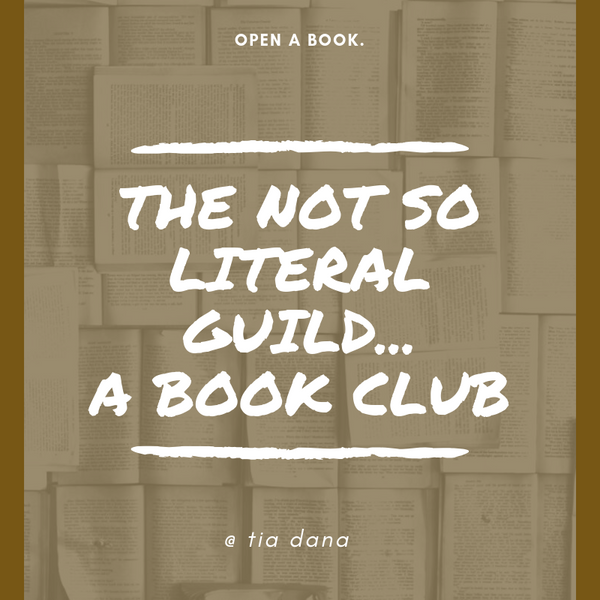 The Not So Literal Guild...A Book Club