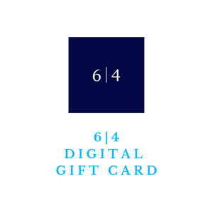 6|4 Luxury Digital Gift Card