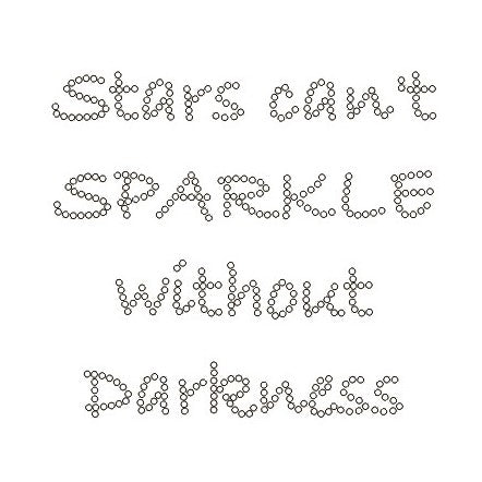 STARS CAN'T SPARKLE