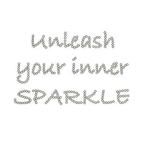 UNLEASH YOUR INNER SPARKLE