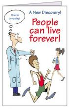 People Can Live Forever (250 gospel tracts)