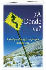 Where Are You Going? (250 Spanish Folletos cristianos)