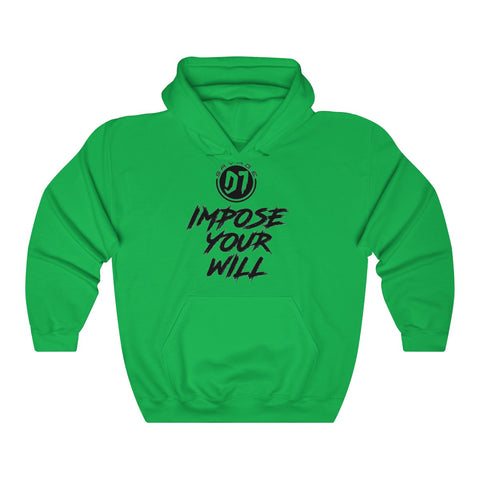 Impose Your Will Sweatshirt