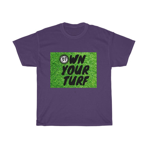 Own Your Turf Tee