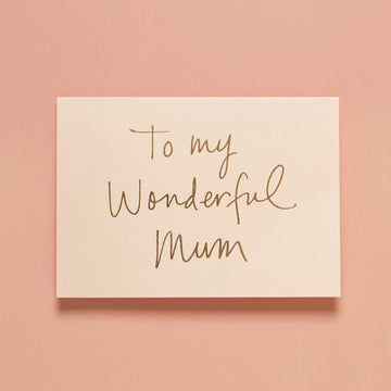 To My Wonderful Mum