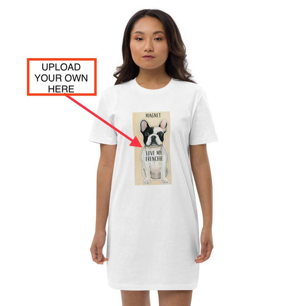 SELF CUSTOMIZE Organic cotton t-shirt dress LOVE MY FRENCHIE