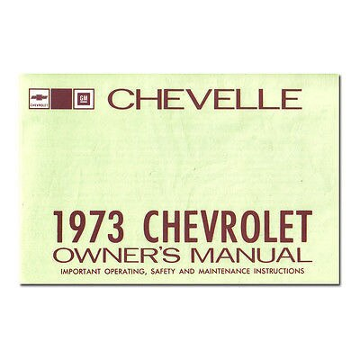 1973 Chevelle Owners Manual New