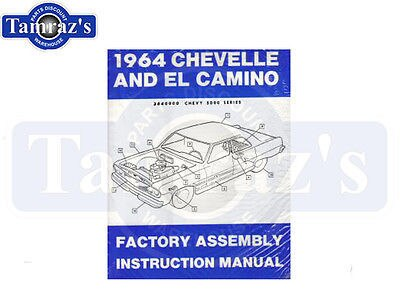 1964 Chevelle Malibu El Camino Factory Assembly Manual - Bound New