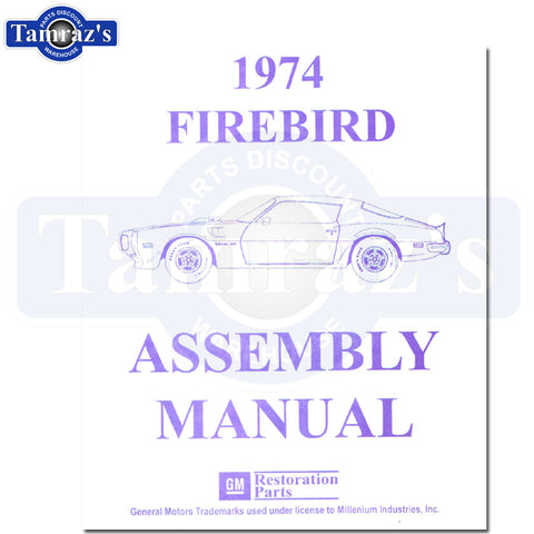 1974 Firebird Trans Am Factory Assembly Manual Book Loose Leaf UnBound 345 Pages