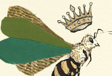 "Load image into Gallery viewer, ""Queen Bee""  Extra Mini Signed Print"