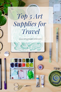 My Top 5 Art Supplies for Travel