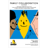 Family Collaboration Show