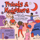Friends and Neighbors Flyer