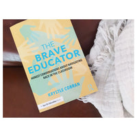 """The Brave Educator"" by Krystle Cobran"