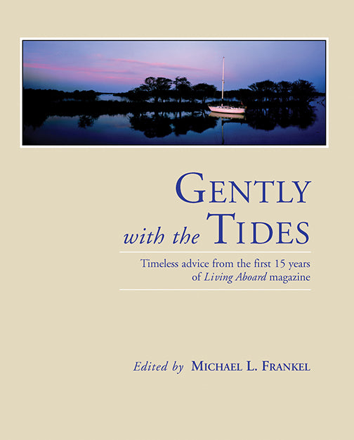 Gently with the Tides