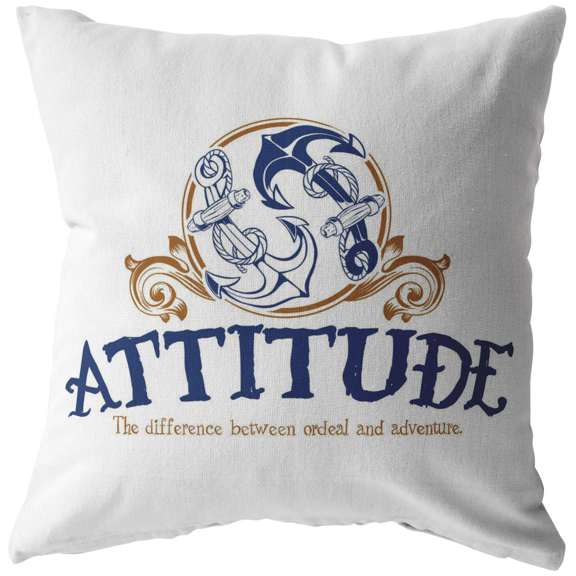 Attitude - Anchors Pillow