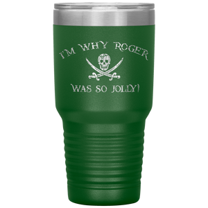Why Roger Was Jolly 30oz