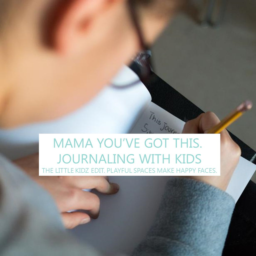 Mama You've Got This - Journal With Kids