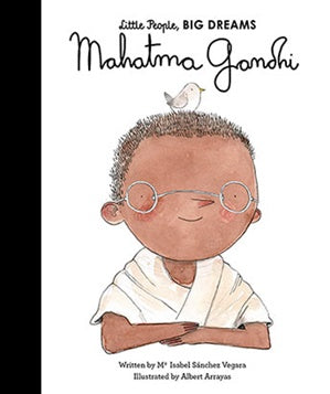 Little People, Big Dreams Children's Books - Mahatma Gandhi