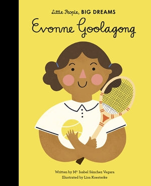 Little People, Big Dreams Children's Books - Evonne Goolagong