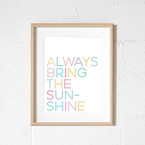 Sprout and Sparrow Kids Wall Art  Always Bring The Sunshine