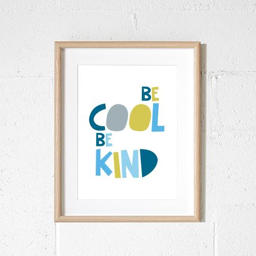 Sprout and Sparrow Kids Wall Art - Be Cool Be Kind