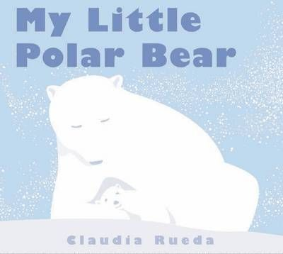 Children's Books My Little Polar Bear