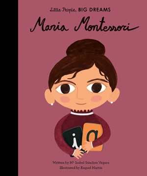 Little People, Big Dreams Children's Books - Maria Montessori